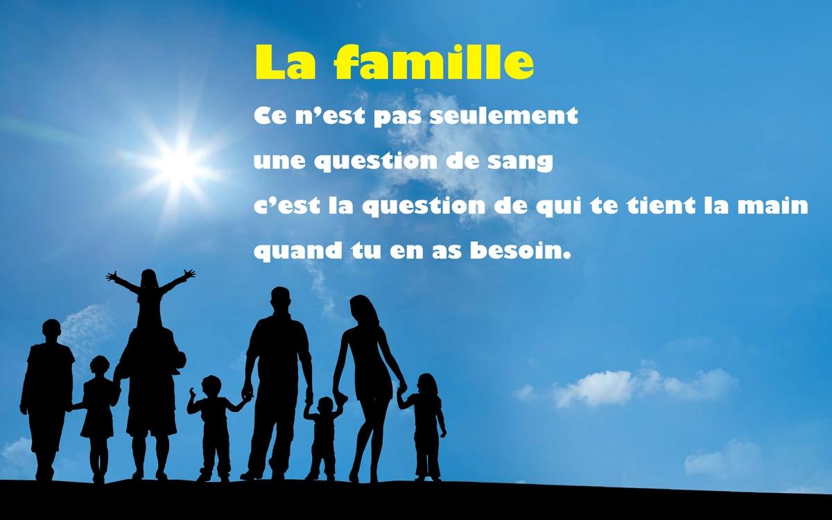 Citation texte sur la famille