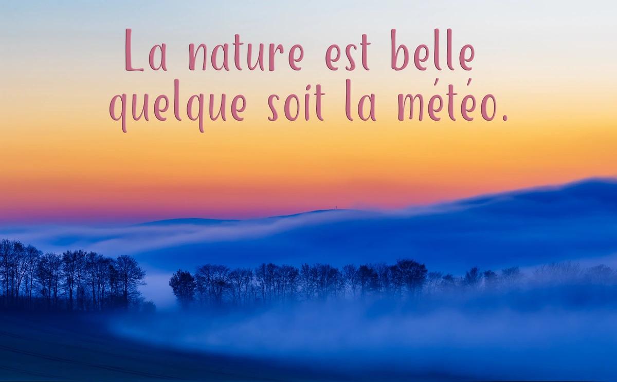 La nature est belle
