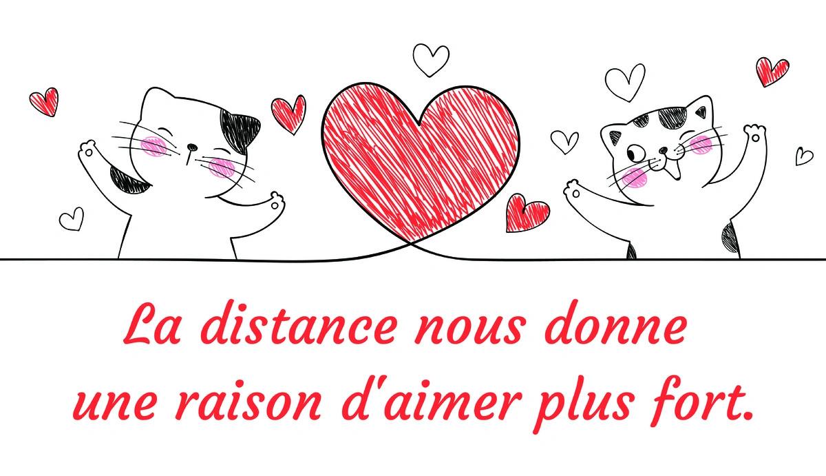 La distance nous donne une raison aimer