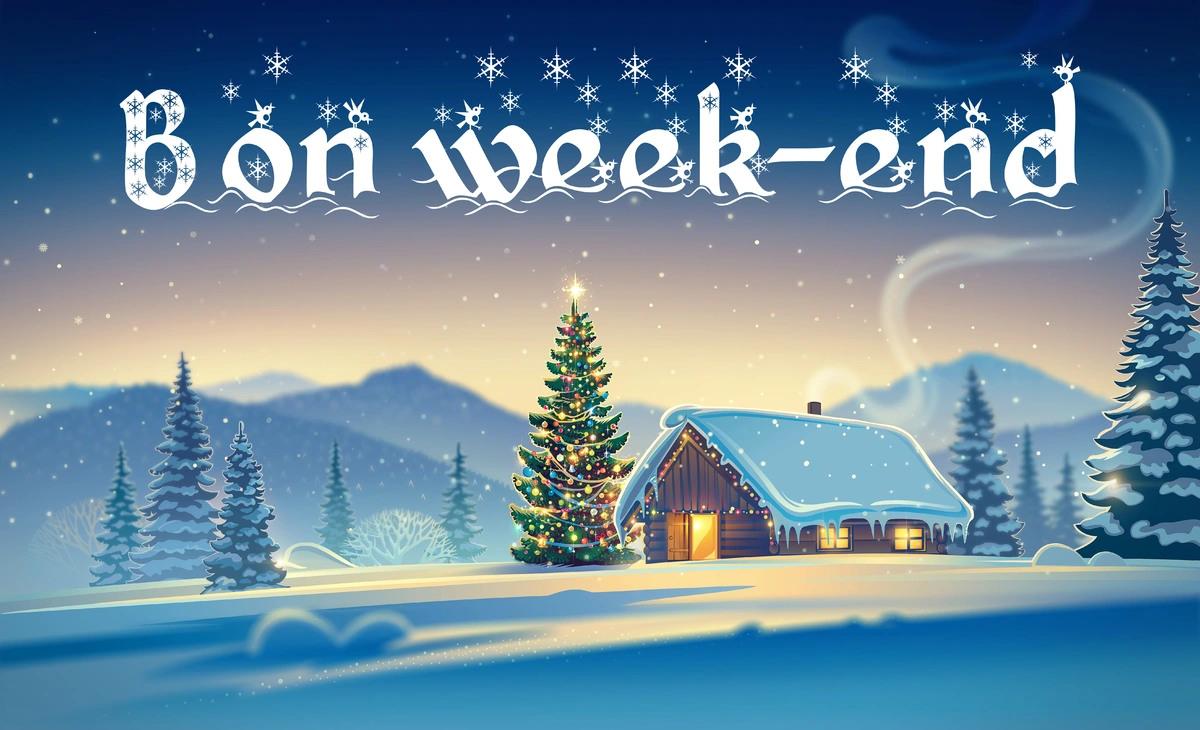 Bon week end noel